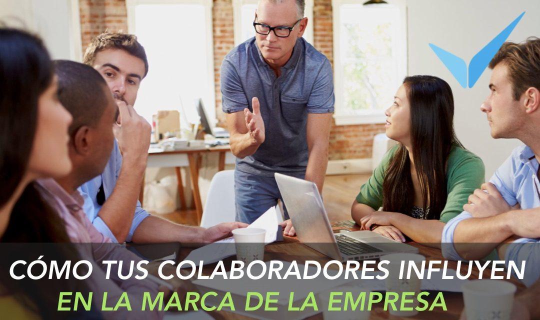 Cómo tus colaboradores influyen en la marca de la empresa.